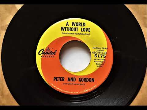 A World Without Love , Peter & Gordon , 1964