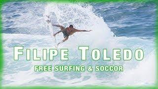 Oi Rio Pro優勝!!フィリペ・トレドのサッカーシーンも必見のフリーサーフィンセッション!/Filipe Toledo Free Surfing in North Shore