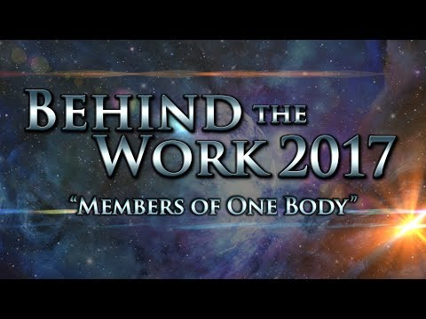 Behind the Work 2017: Members of One Body