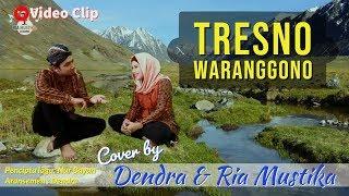 Gambar cover Tresno Waranggono (Nur Bayan) cover Dendra & Ria Mustika