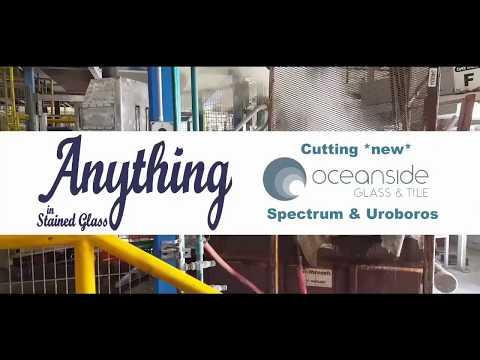 Cutting new Oceanside Glass: Spectrum and Uroboros!