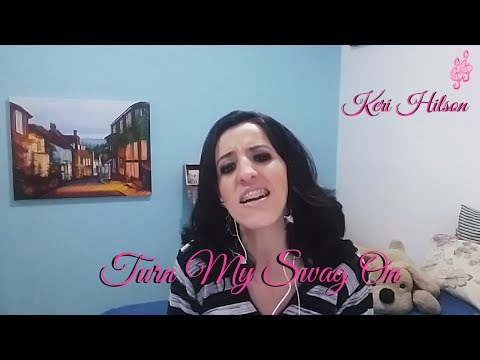 Keri Hilson - Turn My Swag On (Cover by...