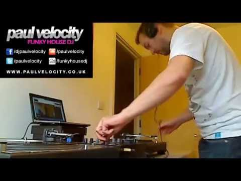 Funky House DJ Paul Velocity Live Vinyl FunkyHouse Mix