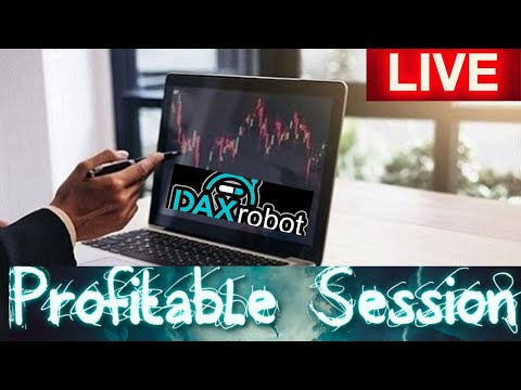dax robot forex auto trader live session captured two trades aamp 415 profit today