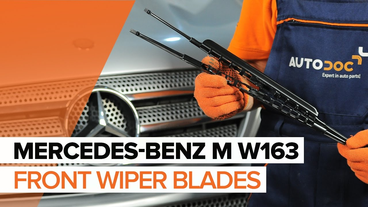 How To Replace Front Wiper Blades On Mercedes Benz M W163