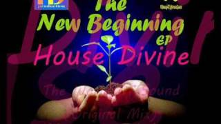 House Divine - The New Beginning (The Mix) -PREVIEW-.wmv