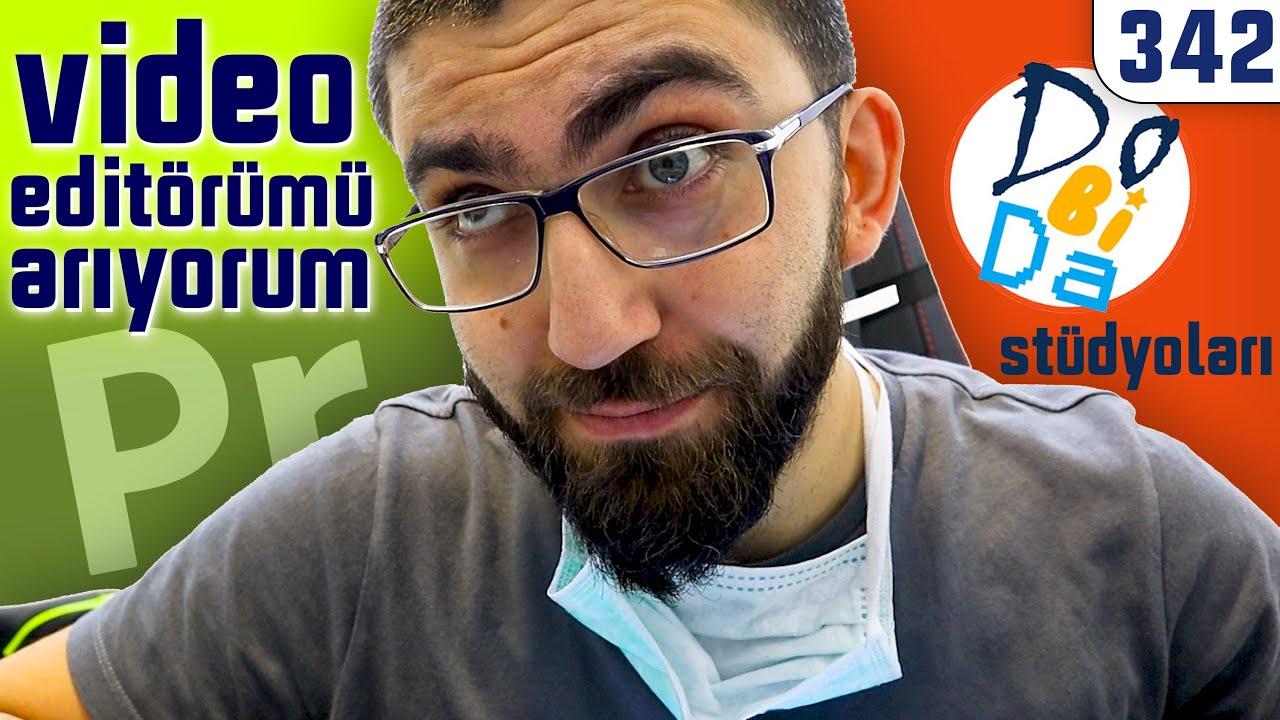 DÜNYANIN EN SAMİMİ İŞ İLANI - Video Editörümü Arıyorum @DoBiDa 342