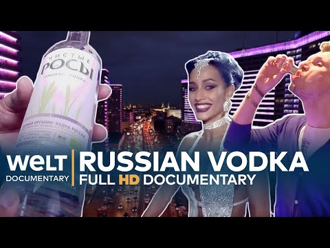 VODKA - FRIEND AND FOE OF THE RUSSIANS | Full Documentary