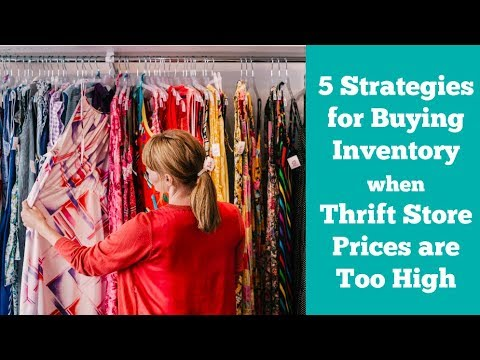 Thrift Store Prices too High? 5 Strategies for eBay Sellers to Buy Inventory