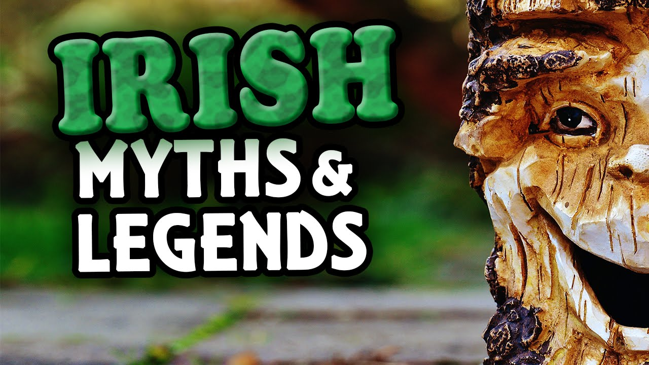 Top Irish Myths And Legends YouTube - Irish legends