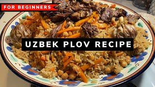 Making The GREATEST Uzbek Plov First Time? Then Watch This Recipe!!! Best Recipe Plov Recipe Uzbek