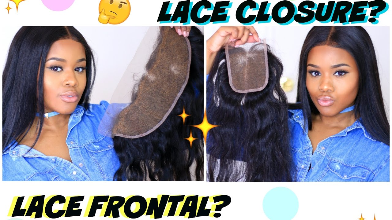 Lace Closure Vs Lace Frontal Which Is Best For You Beginner