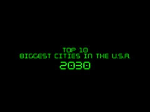 FUTURE: Top Ten Biggest US Cities in 2030