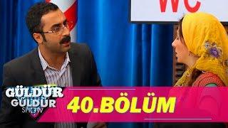 Güldür Güldür Show 40.Bölüm (Tek Parça Full HD)