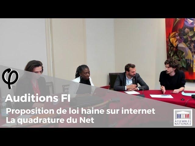 Audition φ - PPL Haine sur internet, Quadrature du Net - 28 mai 2019
