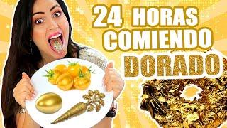 24 HORAS COMIENDO DORADO 😱 COMIDA DE ORO 24K! 1 Dia Entero Comiendo por Colores RETO SandraCiresArt