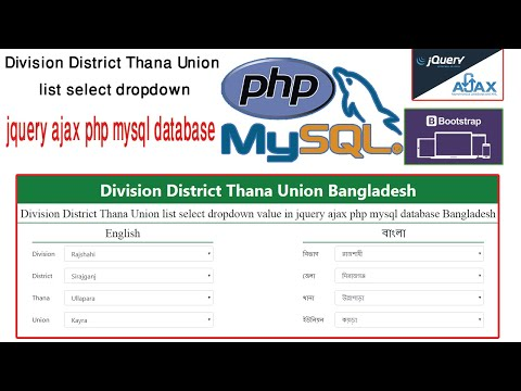 Bangladesh Division District Thana Union Select A Dropdown Value In Jquery Ajax PHP MySQL Database