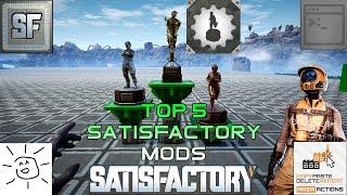 Best Satisfactory Mods  Top 5 Satisfactory Mods  Satisfactory Mods  Satisfactory Update 3.5