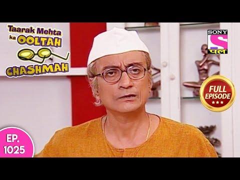 Taarak Mehta Ka Ooltah Chashmah - Full Episode 1025 - 24th  March, 2018 thumbnail
