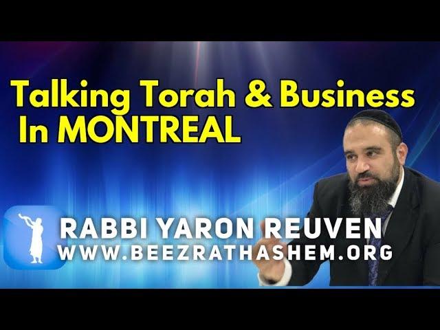 Talking Torah & Business In MONTREAL
