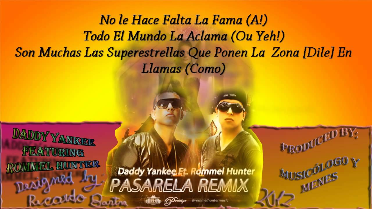 pasarela remix daddy yankee ft.rommel hunter