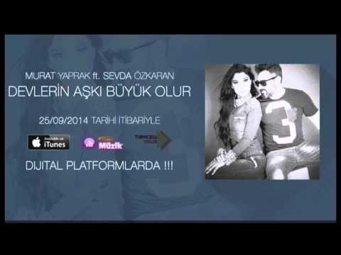 Murat Yaprak ft. Sevda Özkaran - Devlerin Aşkı