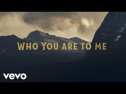 Chris Tomlin - Who You Are To Me (Lyric Video) ft. Lady A
