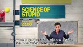 Nauka o gluposti / Science of Stupid - nova sezona