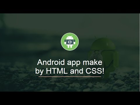 Android App Make By HTML And CSS!