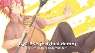 Repeat youtube video [Original] 『Bye Bye (demo)』 【Ashe】