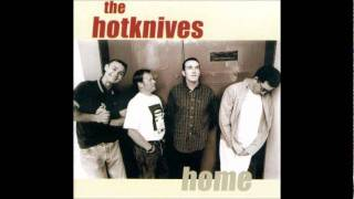 "THE HOTKNIVES - ""So Blind"""