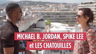 MICHAEL B. JORDAN, SPIKE LEE et LES CHATOUILLES - STORY CANNES 5