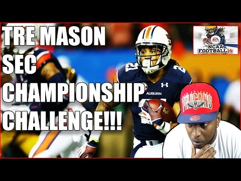TRE MASON 304 YARDS/ 4 TD - 2013 SEC CHAMPIONSHIP CHALLENEGE!!! NCAA FOOTBALL 14 GAMEPLAY