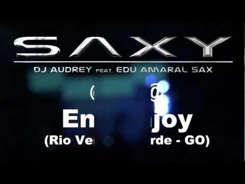 SAXY Live! @ Enjoy (Rio Verde - GO) 16/06/2012