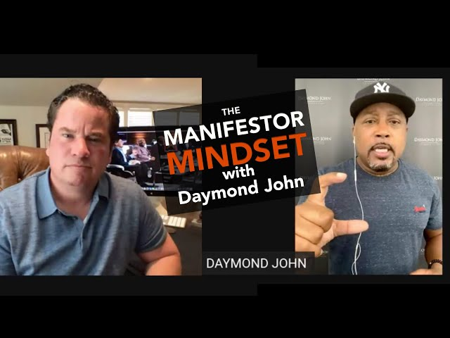 The Manifestor Mindset with Daymond John