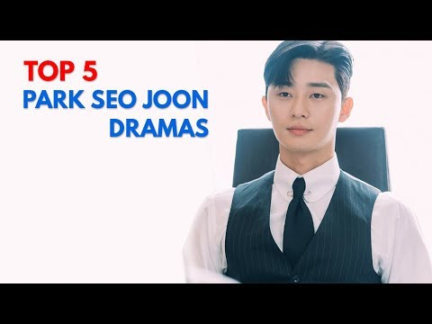 top-5-park-seo-joon-korean-dramas