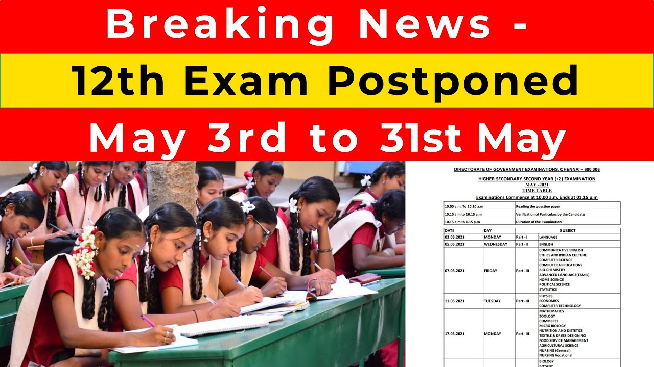 TN 12th Public Exam Postponed   OFFICIAL ANNOUNCEMENT   Language Exam   May 3   May 31 - News Update