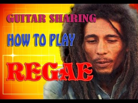 HOW TO PLAY REGGAE ON Accoustic GUITAR