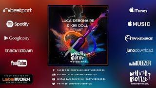 Luca Debonaire & Kiki Doll — Trust (Radio Edit)