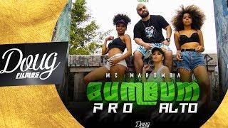 MC Maromba - Bumbum pro alto (CLIPE OFICIAL) Doug FIlmes