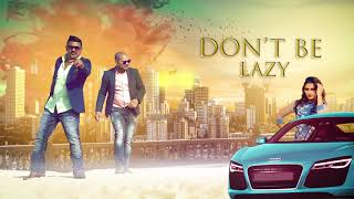 Don't Be Lazy (Motion Poster) Mahi & Vicna-B | Releasing on 18th June | White Hill Music