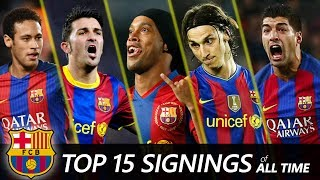 FC Barcelona Top 15 Biggest signings of All time | Neymar, Suarez, Ronaldinho...