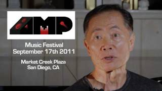 George Takei Invites you to the Amp Music Festival in SAN DIEGO, NOVEMBER 10th 2012