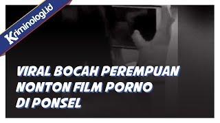 Berita Terbaru: Video miris bocah wanita nonton film porno di Ponsel