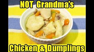 Chicken And Dumplings - Worlds Easiest Chicken And Dumplings Recipe