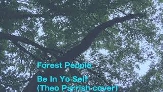 Be In Yo Self(Theo Parrish cover)