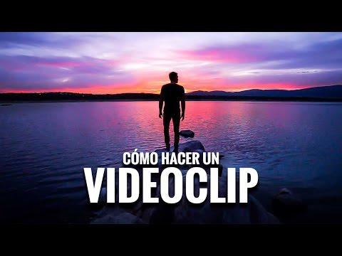 Cómo HACER un VIDEOCLIP