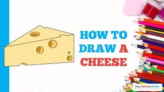 How to Draw a Cheese in a Few Easy Steps: Drawing Tutorial for Kids and Beginners