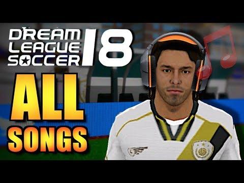 Dream League Soccer 2018 - ALL SONGS