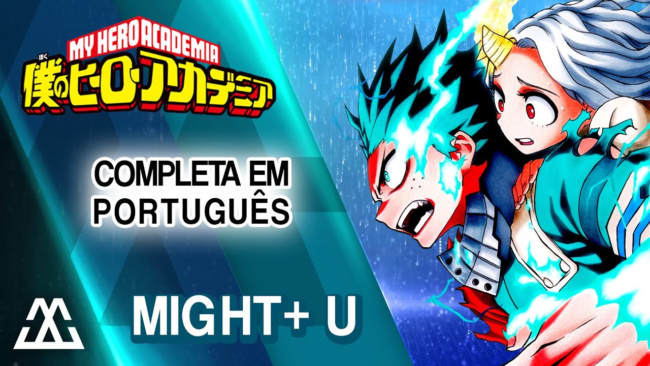 Boku no Hero Academia Might+U - Completa em Português (PT-BR)